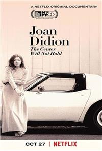 Joan Didion: The Center Will Not Hold (2017) Poster