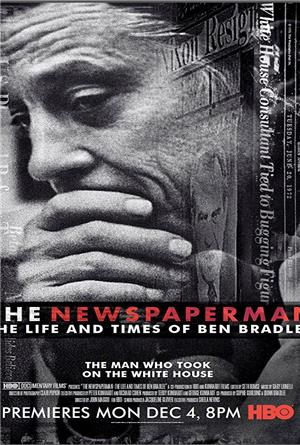 The Newspaperman: The Life and Times of Ben Bradlee (2017) Poster
