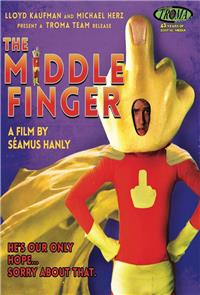 The Middle Finger (2016) Poster