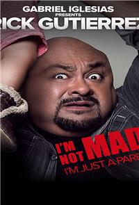 Gabriel Iglesias Presents Rick Gutierrez: I'm Not Mad, I'm Just a Parent (2014) Poster