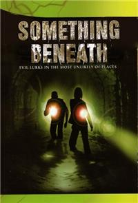 Something Beneath (2007) Poster