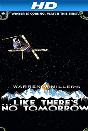 Like There's No Tomorrow (2011) Poster