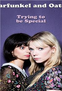 Garfunkel and Oates: Trying to be Special (2016) Poster