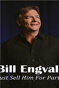 Bill Engvall: Just Sell Him for Parts (2016) Poster