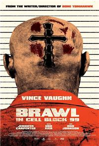 Brawl in Cell Block 99 (2017) 1080p Poster