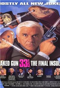 The Naked Gun 33?: The Final Insult (1994) Poster