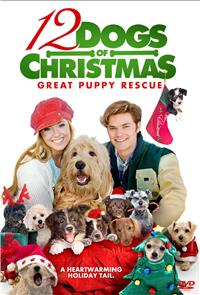12 Dogs of Christmas: Great Puppy Rescue (2012) 1080p Poster