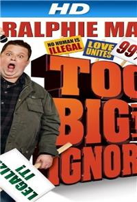 Ralphie May: Too Big to Ignore (2012) Poster