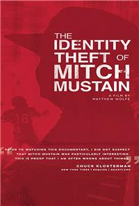 The Identity Theft of Mitch Mustain (2013) Poster