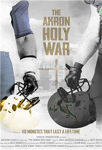 The Akron Holy War (2017) Poster