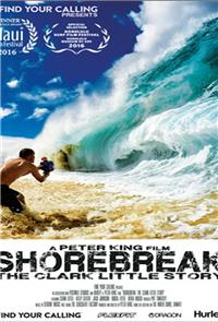 Shorebreak, The Clark Little Story (2016) 1080p Poster