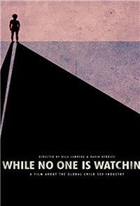 While No One Is Watching (2013) Poster