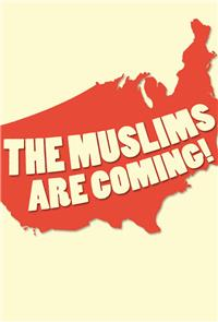 The Muslims Are Coming! (2013) Poster