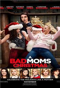 A Bad Moms Christmas (2017) 1080p Poster