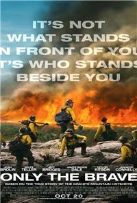 Only the Brave (2017) 1080p Poster