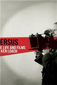 Versus: The Life and Films of Ken Loach (2016) 1080p Poster