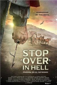 Stop Over in Hell (2016) 1080p Poster