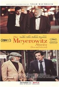 The Meyerowitz Stories (New and Selected) (2017) Poster