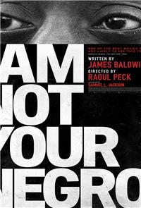I Am Not Your Negro (2017) Poster