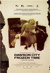 Dawson City: Frozen Time (2016) Poster