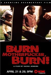 Burn Motherfucker, Burn! (2017) Poster