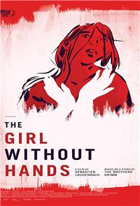 The Girl Without Hands (2016) 1080p Poster