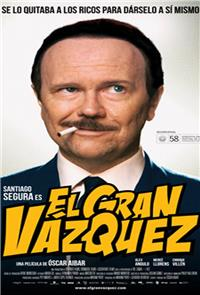 The Great Vazquez (2010) 1080p Poster