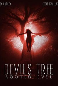 Devil's Tree: Rooted Evil (2018) Poster