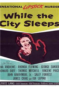 While the City Sleeps (1956) Poster