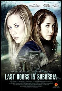 Last Hours in Suburbia (2012) Poster