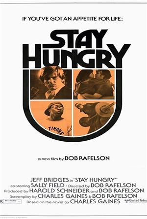Stay Hungry (1976) 1080p Poster