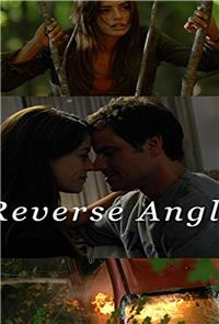 Reverse Angle (2009) Poster