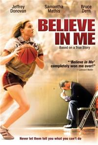 Believe in me (2006) Poster
