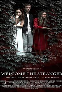 Welcome the Stranger (2018) Poster