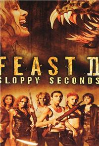 Feast II: Sloppy Seconds (2008) Poster