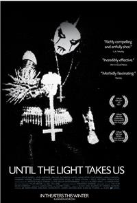 Until the Light Takes Us (2008) Poster