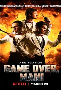 Game Over, Man! (2018) 1080p Poster