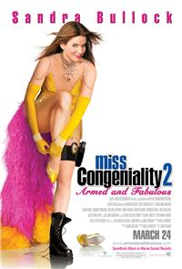 Miss Congeniality 2: Armed and Fabulous (2005) Poster
