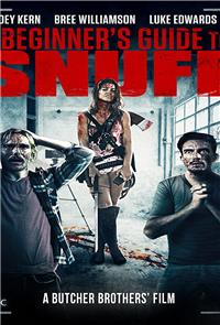 A Beginner's Guide to Snuff (2016) 1080p Poster