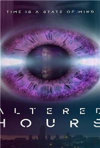 Altered Hours (2018) Poster