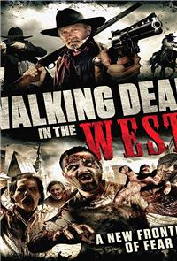 Walking Dead In The West (2016) 1080p Poster