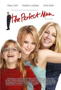 The Perfect Man (2005) 1080p Poster