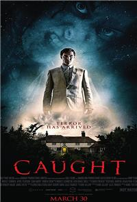 Caught (2017) Poster