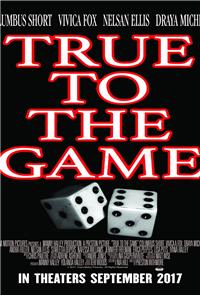 True to the Game (2017) 1080p Poster
