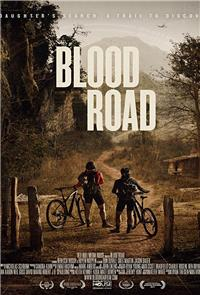 Blood Road (2017) 1080p Poster
