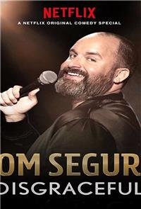 Tom Segura: Disgraceful (2018) Poster