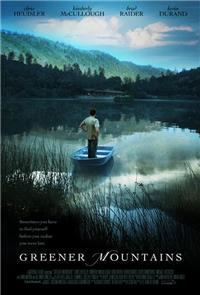 Greener Mountains (2005) Poster