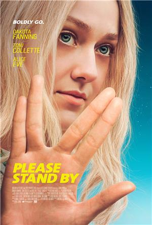 Please Stand By (2017) Poster