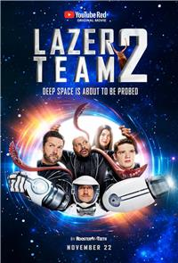 Lazer Team 2 (2017) Poster