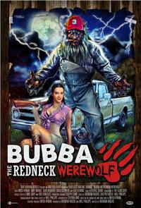 Bubba the Redneck Werewolf (2014) 1080p Poster